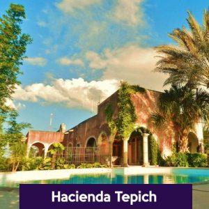 Hacienda Tepic Yucatán